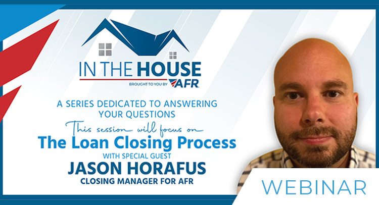 In the House - The Loan Closing Process (30 Min)